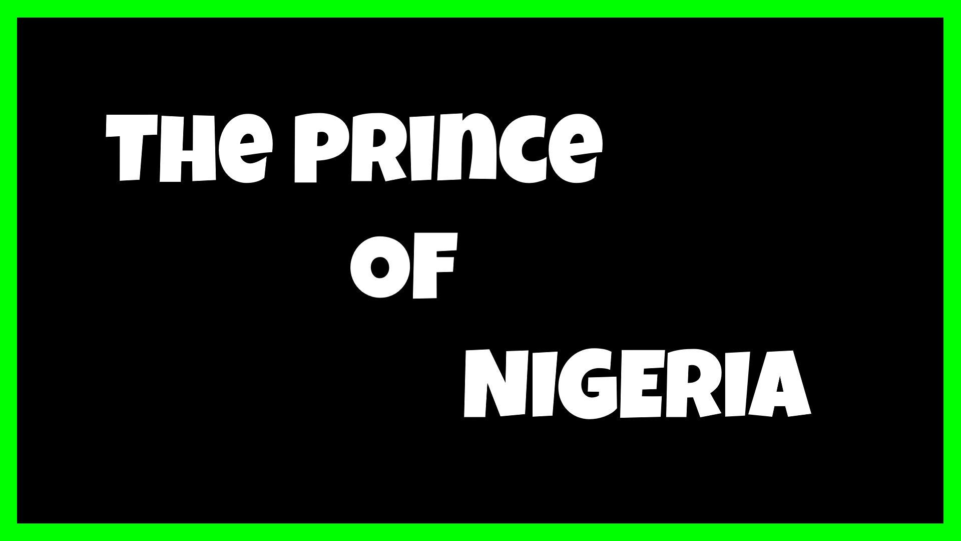 The Prince of Nigeria